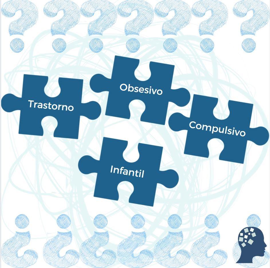 Trastornos Obsesivo Compulsivo en la infancia TOC