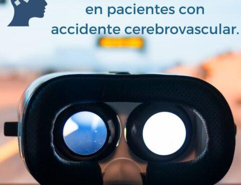 uso de realidad virtual en pacientes con accidente cerebrovascular